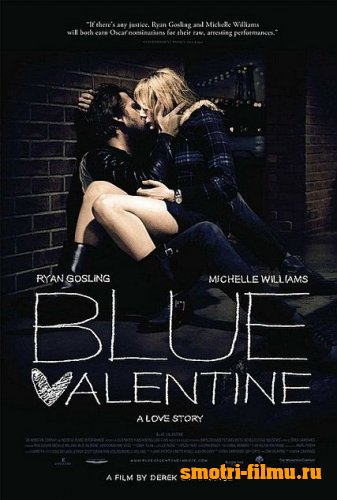 Постер к сериалу Голубой Валентин / Blue Valentine (2010) DVDScr