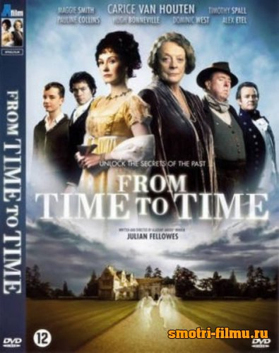 Постер к сериалу Из времени во время / From Time to Time (2009) DVDRip
