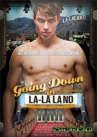 �� ��� ������ ���� / Going Down in LA-LA Land (2011) HDRip