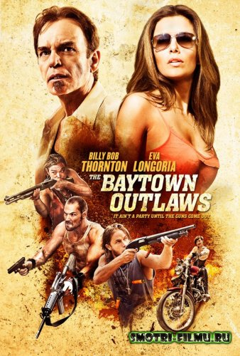 Прибрежное диско / The Baytown Outlaws (2012) HDTVRip