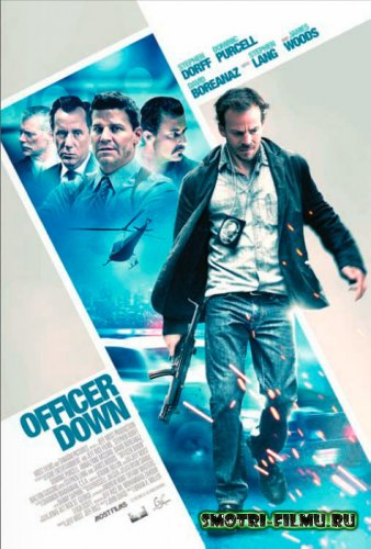 ������ � ������� ������ ����� / Officer Down (2013) CAMRip
