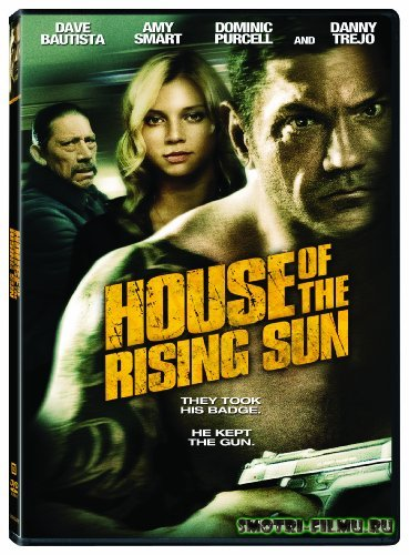 ������ � ������� ��� ����������� ������ / House of the Rising Sun (2011) HDRip