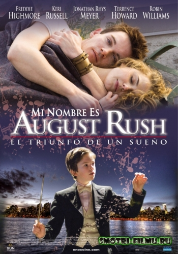 Постер к сериалу Август Раш / August Rush (2007) BDRip [720]