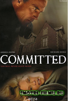 Пленница / Committed (2011) TVRip [480]