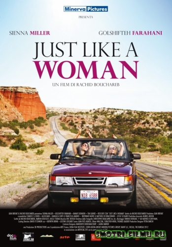 Совсем как женщина / Just Like a Woman (2012) WEBRip