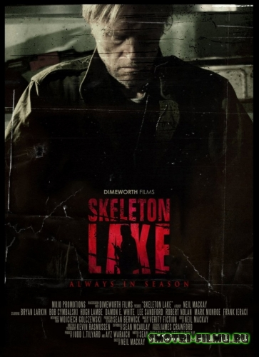 Озеро скелетов / Skeleton Lake (2011) HDRip