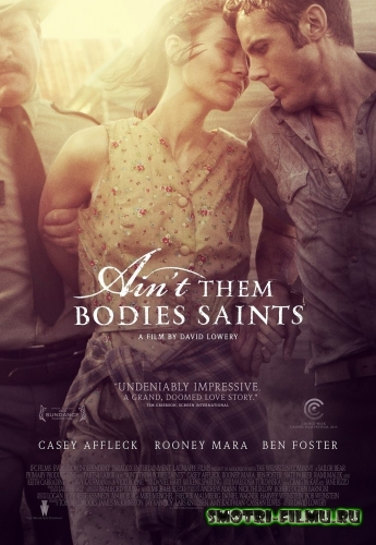 Постер к сериалу Несвятые / Ain't Them Bodies Saints (2013) WEBDLRip
