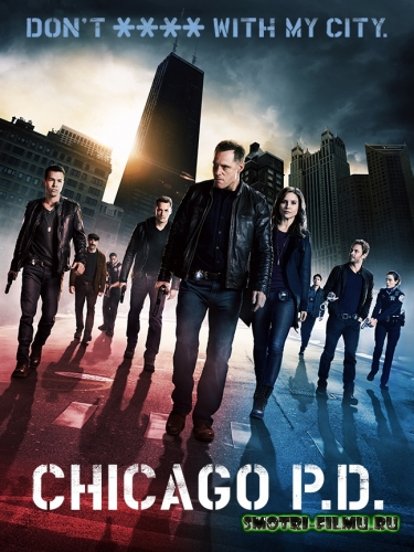 Постер к сериалу Полиция Чикаго 1 сезон / Chicago PD (2014) сериал, 4-серия WEB-DLRip