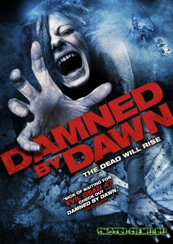 ������ � ������� ��������� ����� / Damned by Dawn (2009) HDRip