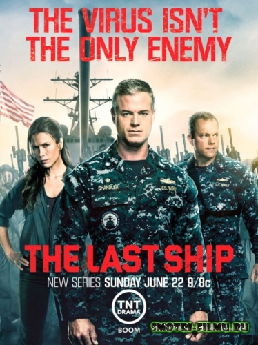 ��������� ������� 1 ����� / The Last Ship (2014) ������, 4-����� WEB-DLRip