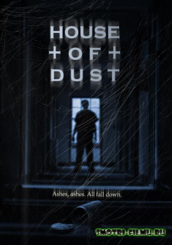 Дом пыли / House of Dust (2013) WEB-DLRip