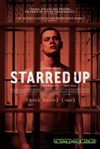 �� ������ �� ������ / Starred Up (2013) HDRip