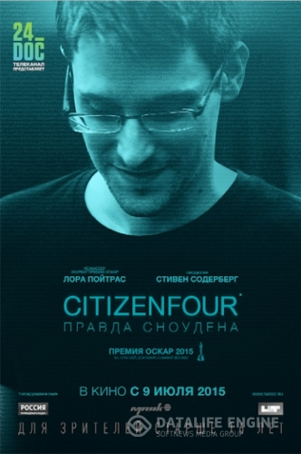 Citizenfour: Правда Сноудена / Citizenfour (2014) WEB-DLRip